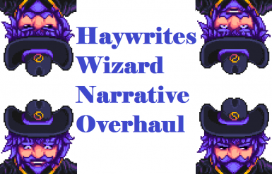 Wizard Narrative Overhaul - Haywrites