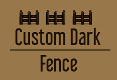 Custom Dark Fence