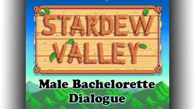 Male Bachelorette Dialogue