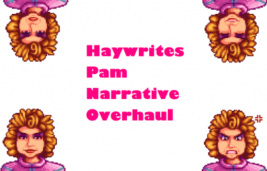 Pam Narrative Overhaul