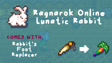 Rabbit as RO Lunatic Pet also replaces Rabbits Foot