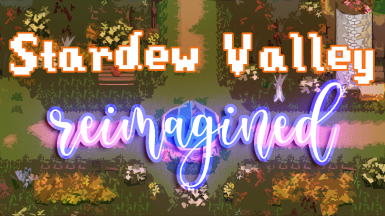 Stardew Valley Reimagined
