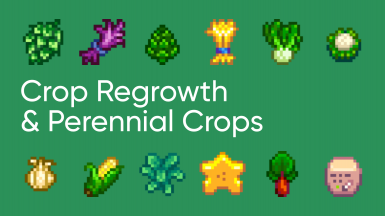 Crop Regrowth and Perennial Crops