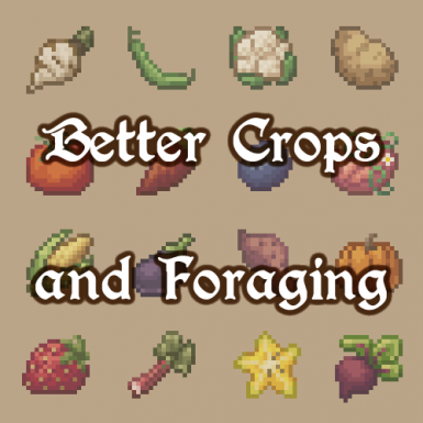 Better Crops and Foraging