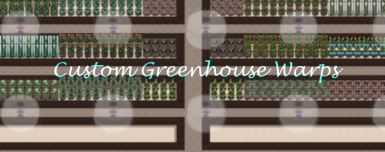 Custom Greenhouse Warps