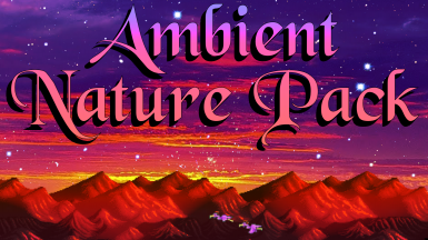 Ambient Nature Pack for Custom Music