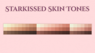 Starkissed Skin Tones