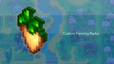Custom Farming Redux