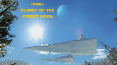 Tana - Planet of the Forest Moon (Death Star Replacer)
