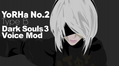 2B Voice For Forsakensilver's 2B Mod