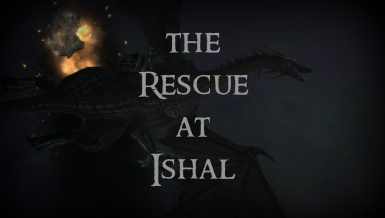 Tinimaus and SarahCousland's - the Rescue at Ishal