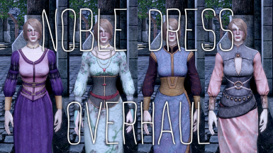 Noble Dress Overhaul