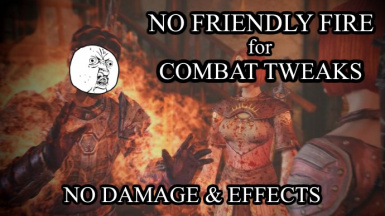 No friendly fire for Combat Tweaks 323 (no damage and effects)