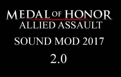 Medal of Honor Allied Assault Sound Mod 2017 v2