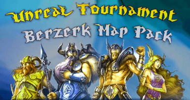 UT BERZERK MAP PACK
