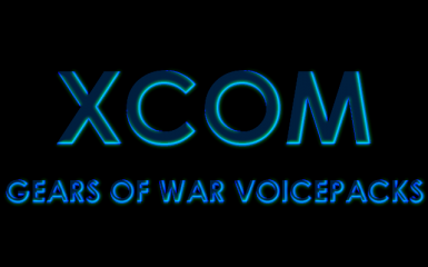 Gears of War - 10 Voicepacks for XCOM soldiers (for Long War and Vanilla)