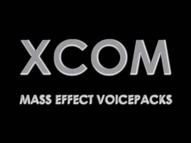 Mass Effect - 2 Shepard Voicepacks for XCOM soldiers (for Long War and Vanilla)
