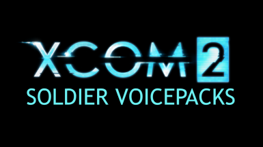 XCOM 2 Soldier Voicepacks for Long War