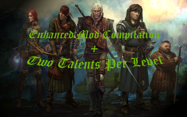 Enhanced Mod Compilation PLUS Two Talents Per Level
