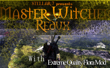 Master Witcher Redux with Extreme Quality Flora