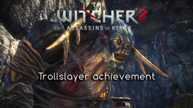 Savegame for Trollslayer Achievement