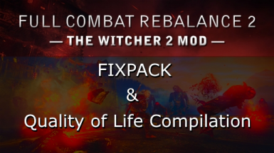FCR2 Fixpack and QoL compilation