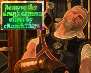 Remove the drunk camera effect by cRunchTM76