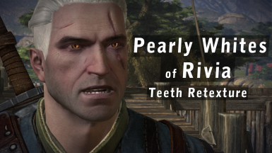 Pearly Whites of Rivia - Teeth Re-texture