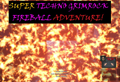Super Techno Grimrock Fireball Adventure