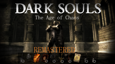 Dark Souls - The Age of Chaos