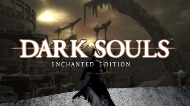 Dark Souls - Enchanted Edition