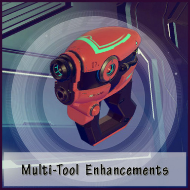 Multi-Tool Enhancements plus Suit and Ship Tweaks