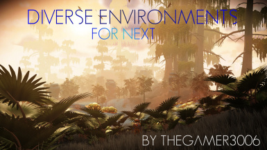 Diverse Environments for NEXT