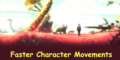 Faster Character Movements