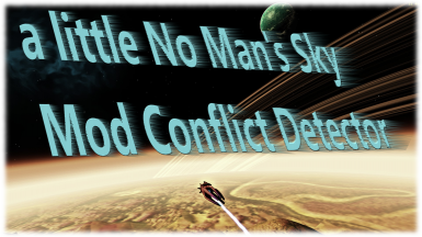 NMS-MCD - a little No Man's Sky Mod Conflict Detector