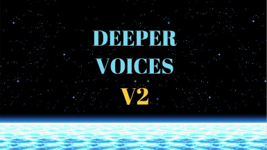 Deeper Voices