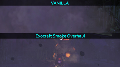 Exocraft Smoke Overhaul
