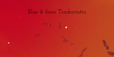 Blue and finer Traderoutes