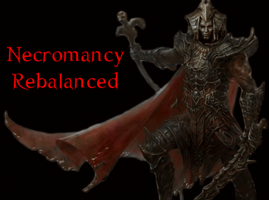 Necromancy Rebalanced