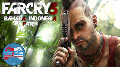 Far Cry 3 Patch Bahasa Indonesia