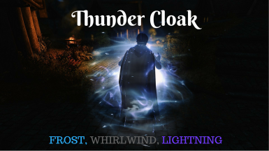 Thunder Cloak - Combined Frost Whirlwind Lightning Cloak Spell