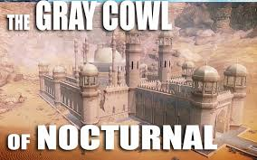 The Gray Cowl of Nocturnal SE Turkish Translation
