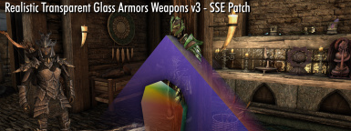 Realistic Transparent Glass Armors Weapons v3 - SSE Patch