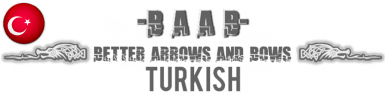 -BAAB- Better Arrows And Bows Turkish Translation