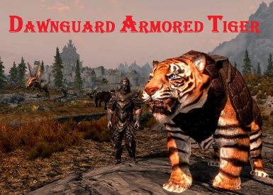 Dawnguard Armored Tiger