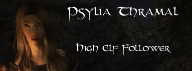 Psylia Thramal- High Elf Follower by BloodScourge88 - Ported to SSE by bchick3