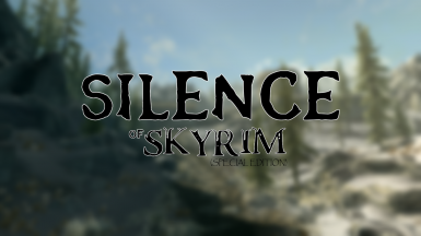 Silence of Skyrim Special Edition