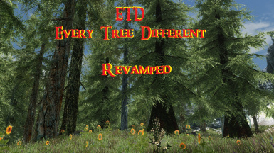 ETD - Every Tree Different Revamped