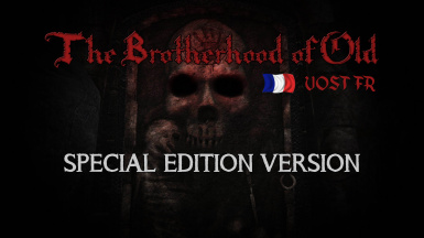 The Brotherhood of Old - version francaise