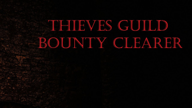 Thieves Guild Bounty Clearer - Audio Remaster